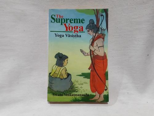 Imagen 1 de 10 de The Supreme Yoga Yoga Vasistha Swami Venkatesananda Ingles