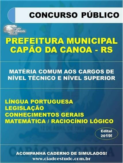 Apostila Capão Da Canoa Rs 2019 - Nível Técnico E Superior