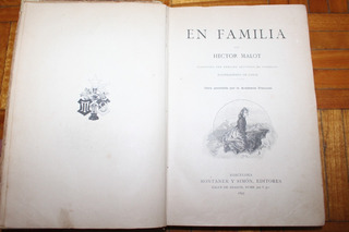 Malot. En Familia. Montaner Y Simon. 1895. Antiguo Libro