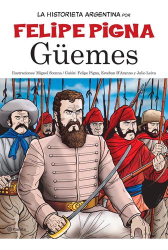 Imagen 1 de 3 de La Historieta Argentina- Güemes De Felipe Pigna - Planeta