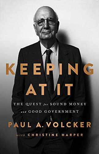 Libro Keeping At It: The Quest For Sound Money And Good Go