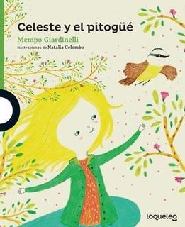 Celeste Y El Pitogüé - Mempo Giardinelli