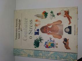 Livro Como Combater O Stress