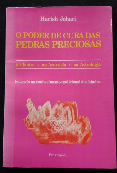 O Poder De Cura Das Pedras Preciosas - Livro - Harish Johari