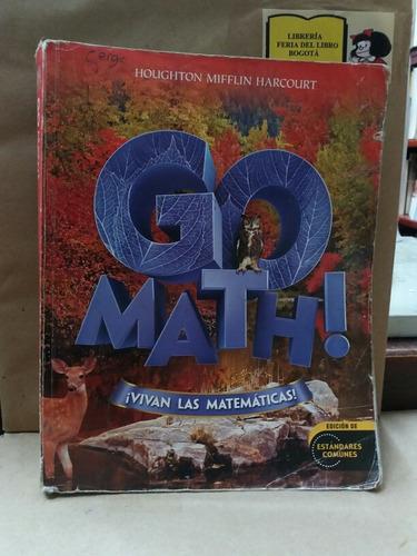 Imagen 1 de 10 de Go Math! - Vivan Las Matematicas - Estándares Comunes - 2012