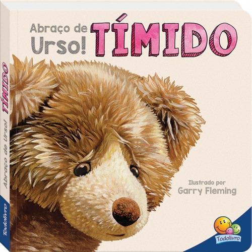 Livro Abraço De Urso Tímido Todolivro
