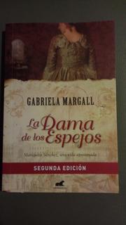 La Dama De Los Espejos. Gabriela Margall. Impecable