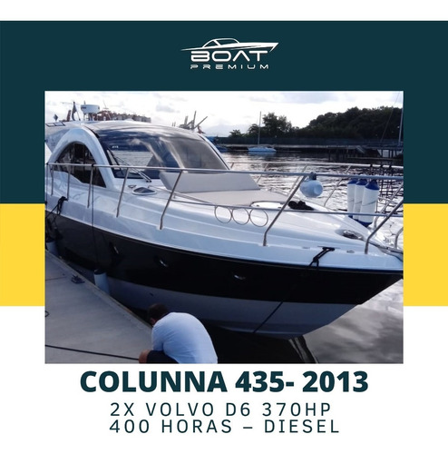 Imagem 1 de 10 de Colunna 435, 2013, 2x Volvo D6 370hp -  Beneteau - Ferretti