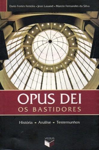 Imagem 1 de 1 de Livro Opus Dei Os Bastidores,historia,análise E Testemunhos