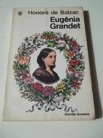 * Livro - Eugênia Grandet - Honoré De Balzar Escolha Ao Lado