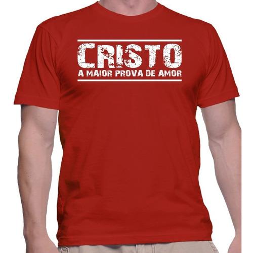 Imagem 1 de 1 de Camiseta Camisa Religiosa Estampa Cristo Maior Prova De Amor