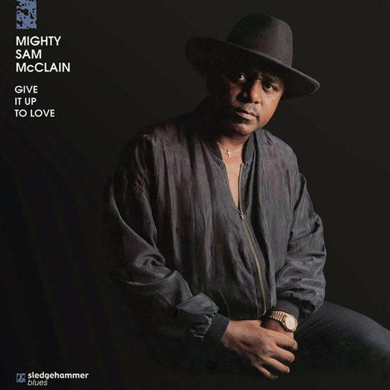 Lp Mighty Sam Mcclain - Give It Up To Love (blues / Lacrado)