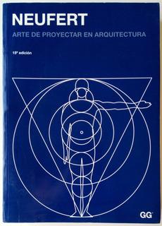 Neufert Arte De Proyectar En Arquitectura 15a. Ed 2011 Libro