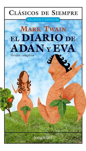 El Diario De Adán Y Eva - Clásicos De Siempre - Longseller