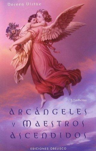 Arcángeles Y Maestros Ascendidos - Virtue Doreen