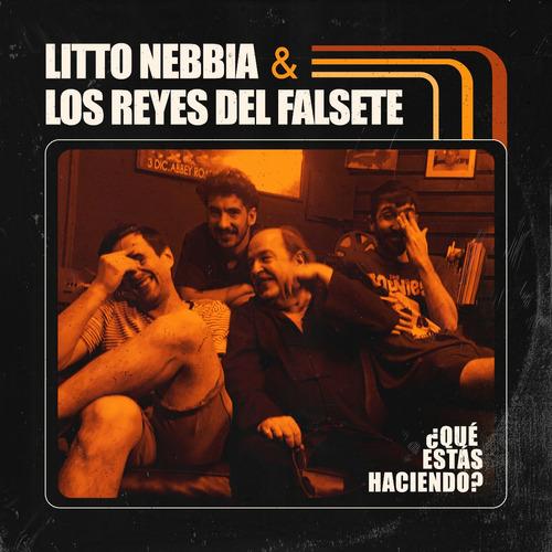 Litto Nebbia & Los Reyes Del Falsete - Ep Digital