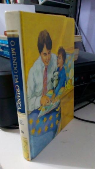 Guia Dos Pais E Professores Vol 16 - O Mundo Da Criança 1995