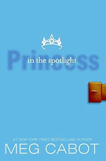 Princess Diaries Ii The Princess In The Spotlight **new Ed*