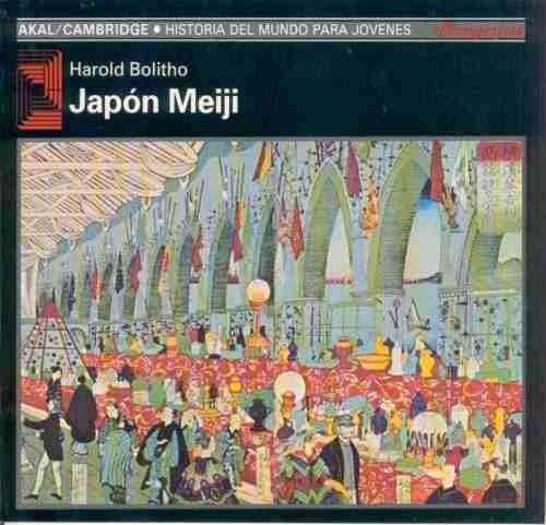 Imagen 1 de 3 de Japón Meiji, Bolitho, Ed. Akal