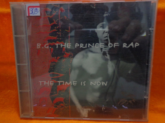 Cd B.g. The Prince Of Rap - The Time Is Now