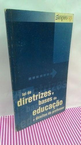 Lei De Diretrizes E Bases Da Educação + Direitos Do Profe...