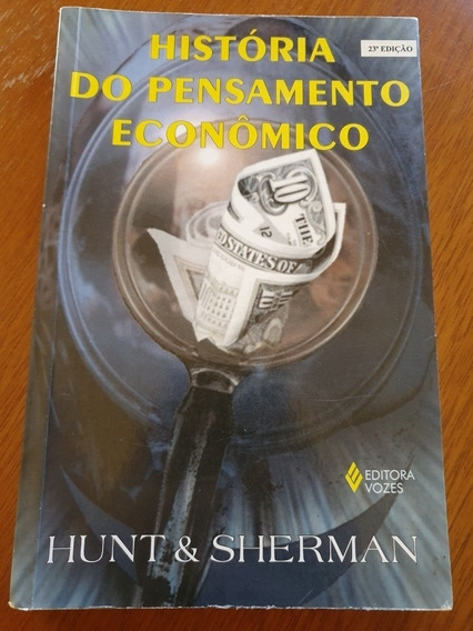 Livro História Do Pensamento Econômico Hunt & Sherman .obc