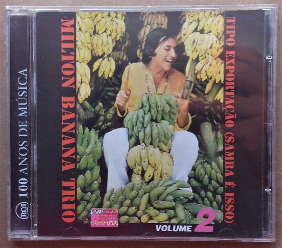 Cd Milton Banana Trio - Tipo Exportação Samba É Isso - Vol 2