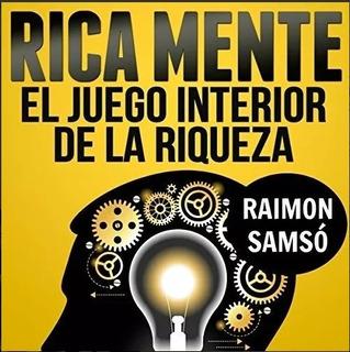 Audiolibro Autoayuda Rica Mente Juego Interior De La Riqueza