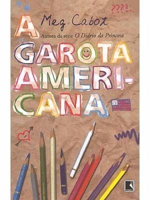 Livro A Garota Americana Meg Cabot Record Romance Teen Jovem