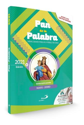 Misal Diario Pan De La Palabra - Meses: Mayo Y Junio