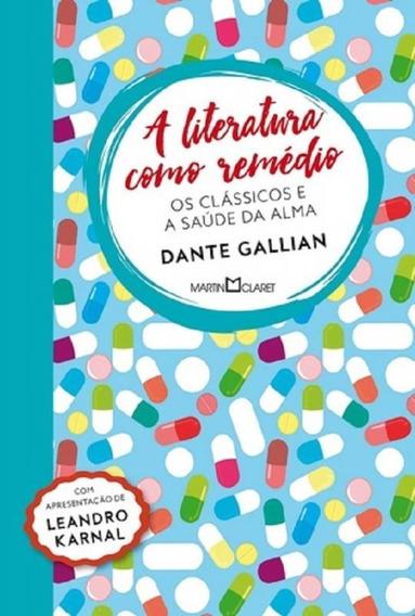 Literatura Como Remedio, A - Martin Claret