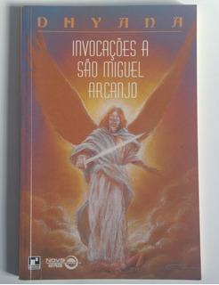 Livro Invocações A São Miguel Arcanjo - Dhyana