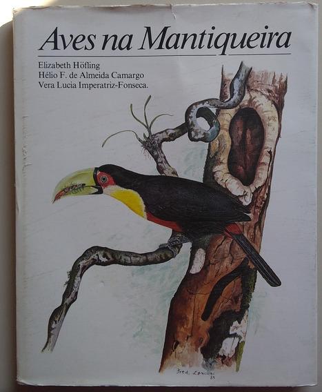 Livro Aves Na Mantiqueira Elizabeth Hofling Hélio E Vera