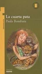 La Cuarta Pata - Paula Bombara