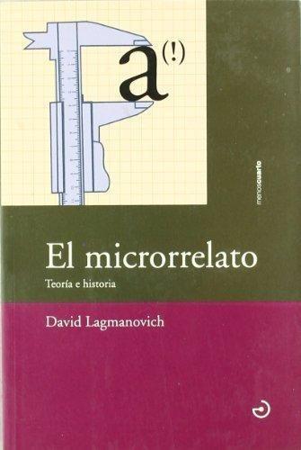 El Microrrelato - Teoría E Historia, Lagmanovich, Calamo