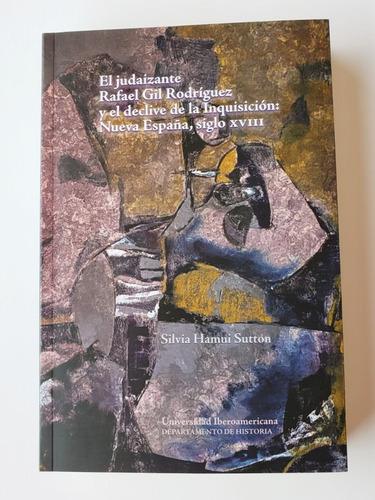 Imagen 1 de 2 de El Judaizante Rafael Gil Rodríguez Y El Declive