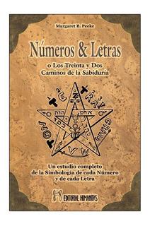 Números Y Letras O Los Treinta Y Dos Caminos De La Sabiduría