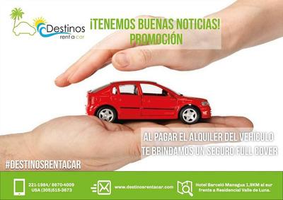 Renta El Auto De Tu Preferencia En Destinos Rent A Car
