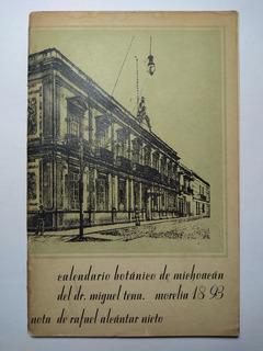 Calendario Botánico De Michoacán Del Dr. Miguel Tena . 1893