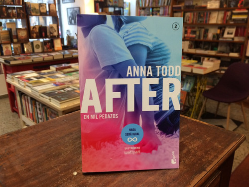 After 2. En Mil Pedazos - Anna Todd