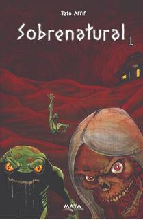 Libro. Sobrenatural 1. Cuentos De Terror Y Suspenso.