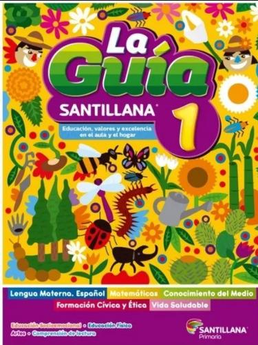 Imagen 1 de 8 de Paquete Guía Santillana 1° Primaria 2021-2022 Sep Oficial