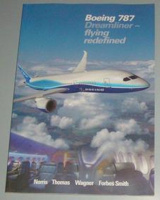 Avião - Livro Boeing 787 Dreamliner Flying Redefined