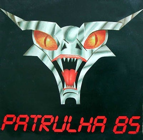 Patrulha Do Espaço-patrulha 85(relançamento Clássico+bônus)