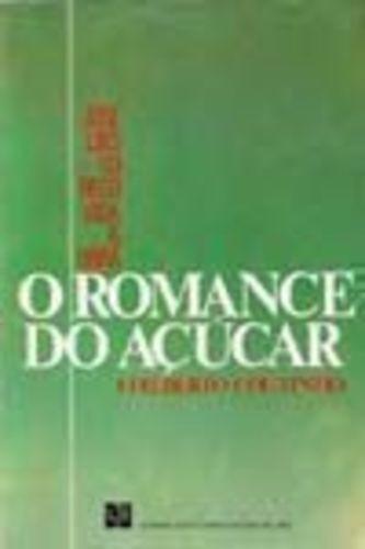 Livro O Romance Do Açúcar Edilberto Coutinho