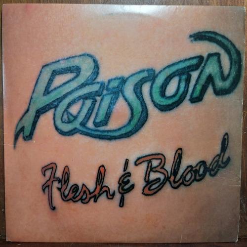 Vinil Lp Poison Flesh And Blood Com Encarte