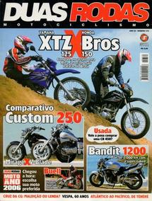 Duas Rodas N°370 Yamaha Xtz 125 Honda Bros 150 Mirage Bandit