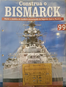 Coleção Construa O Bismarck Edição 99