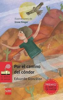 Por El Camino Del Cóndor - Eduardo Gonzalez