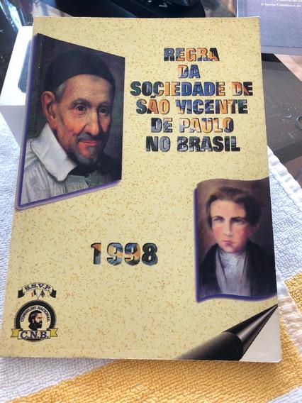 Regra Da Sociedade De São Vicente De Paulo No Brasil 1998